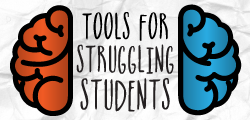 Tools for Struggling Students