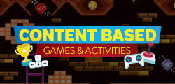 Content Based Games & Activities