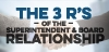 3 R's of the Superintendent & Board Rel.