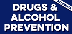 Drugs & Alcohol Prevention for Students