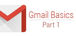 Gmail Basics - Part 1