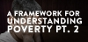 A Framework for Understanding Poverty 2